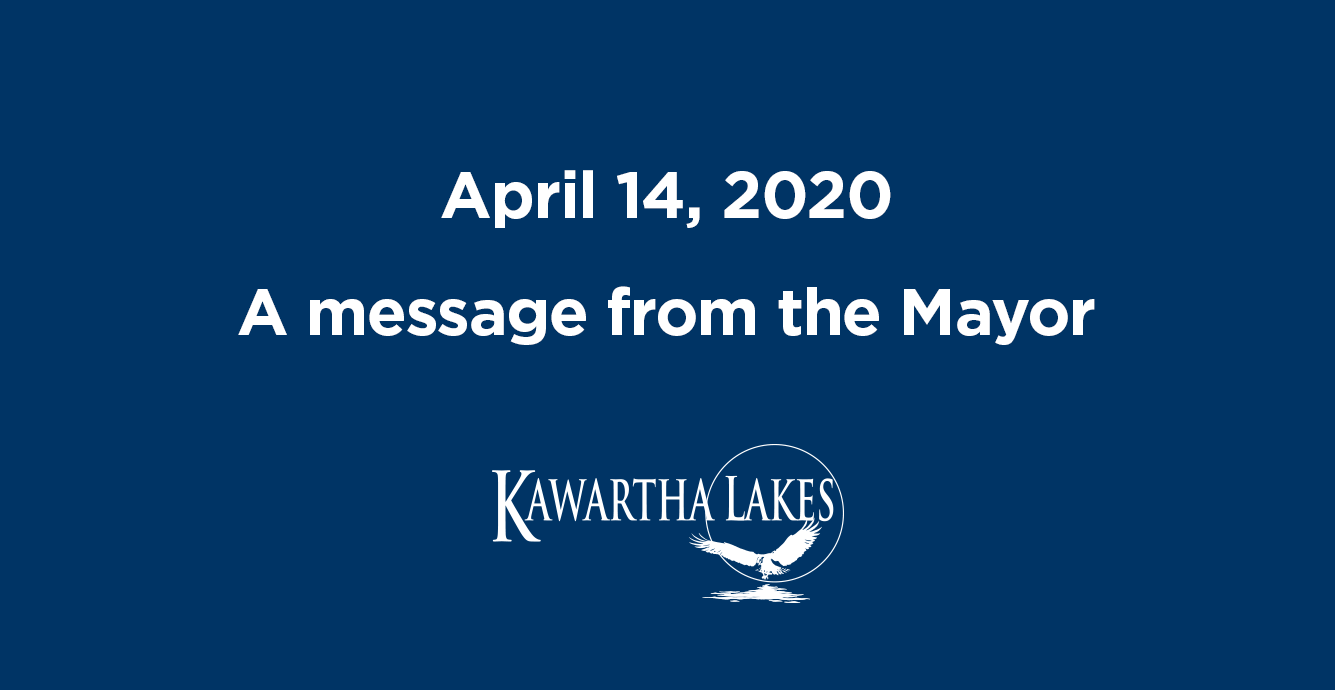 April 14, 2020. A message from the Mayor