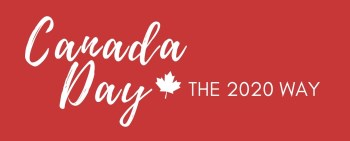 Canada Day the 2020 way