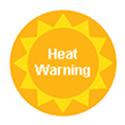 Heat Warning in Effect
