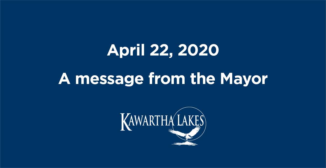 April 22, 2020. A message from the Mayor