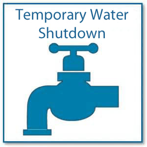 picture of blue tap with words saying temporary water shutdown