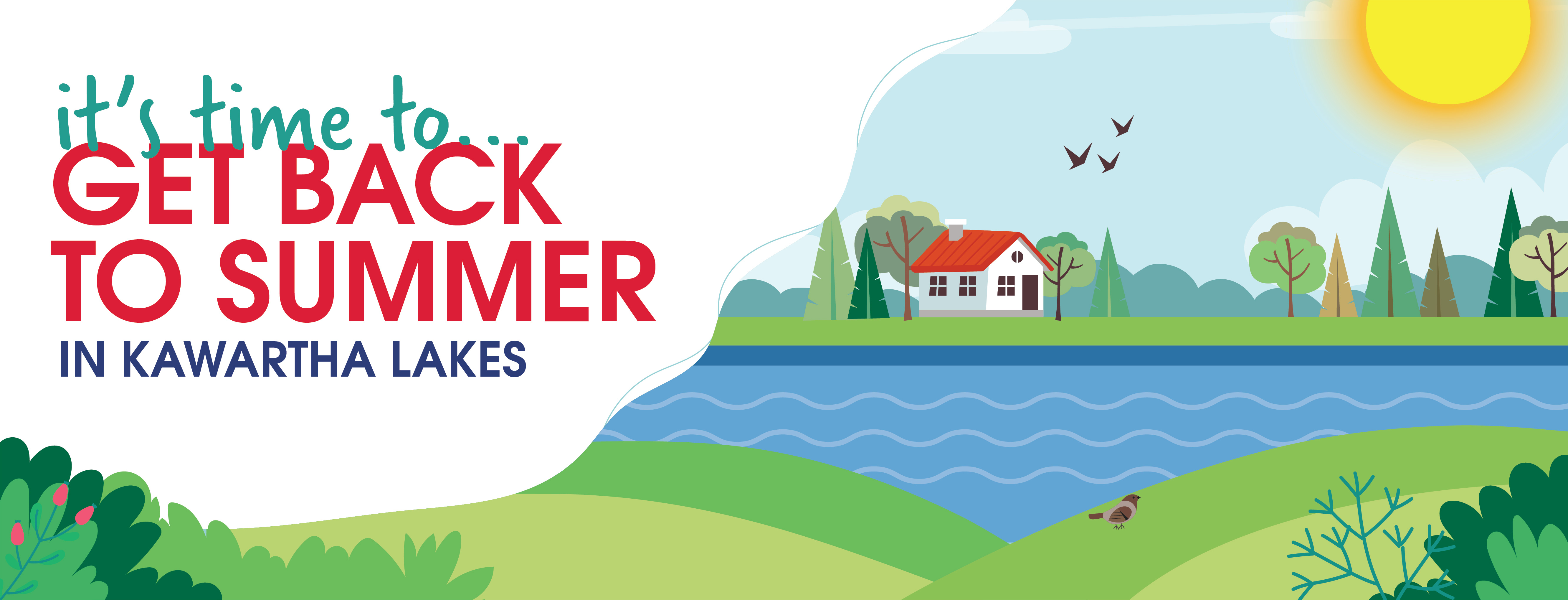 Get back to Summer in Kawartha Lakes